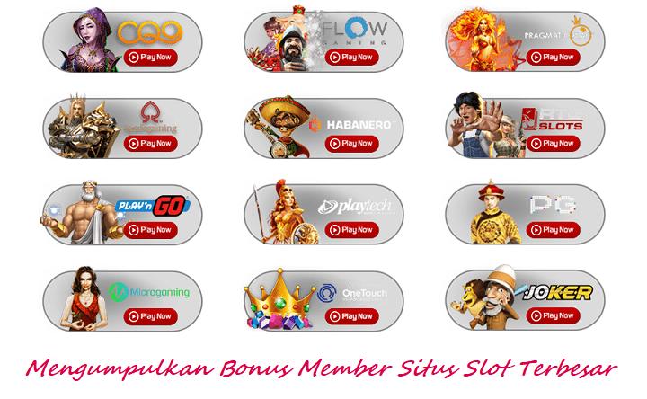 Mengumpulkan Bonus Member Situs Slot Terbesar